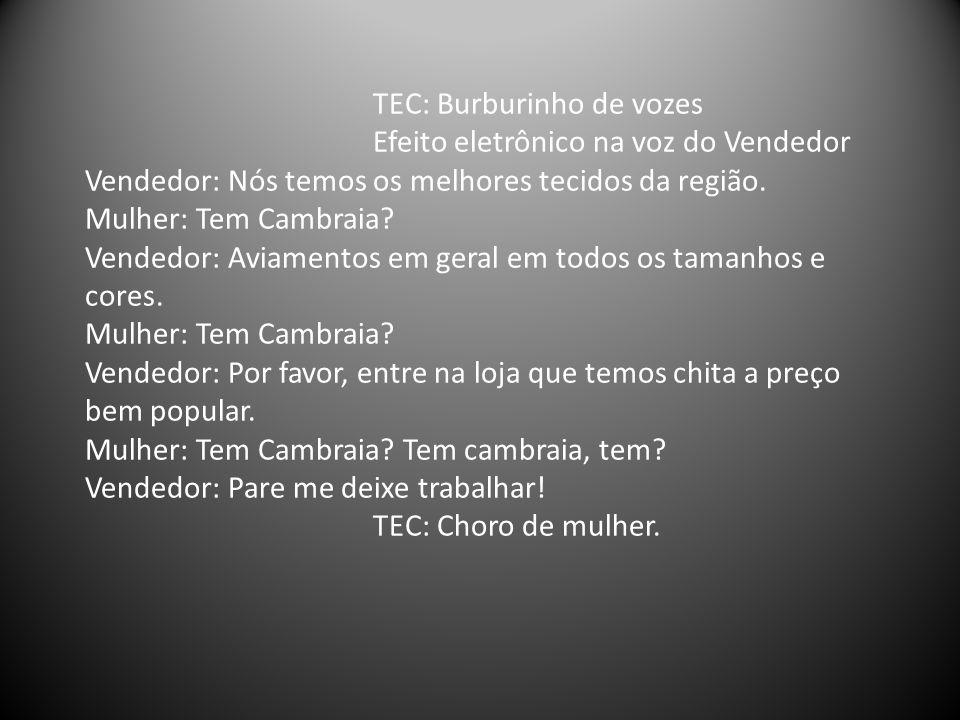 TEC: Burburinho de vozes