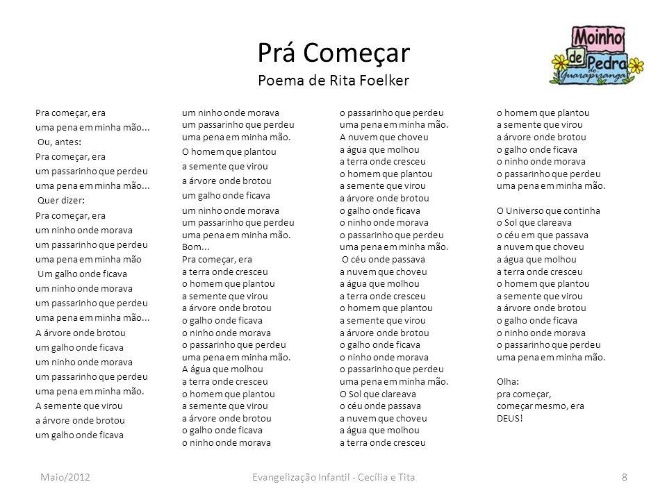 Prá Começar Poema de Rita Foelker
