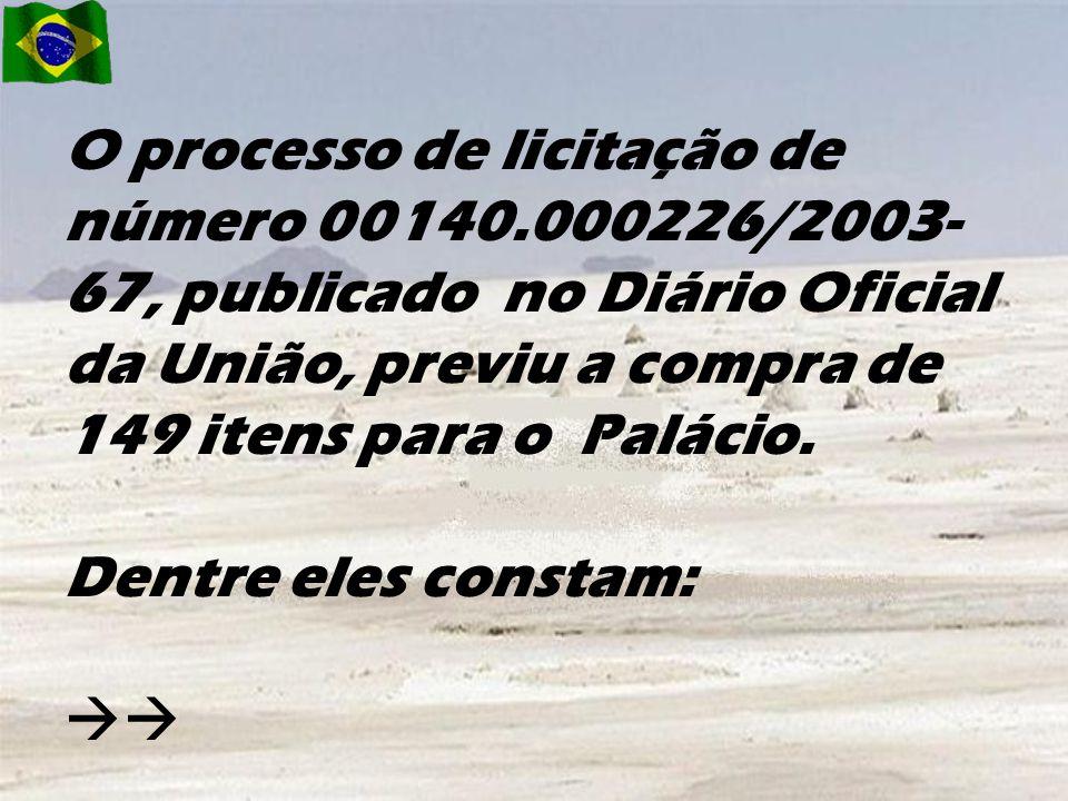 O processo de licitação de número 00140