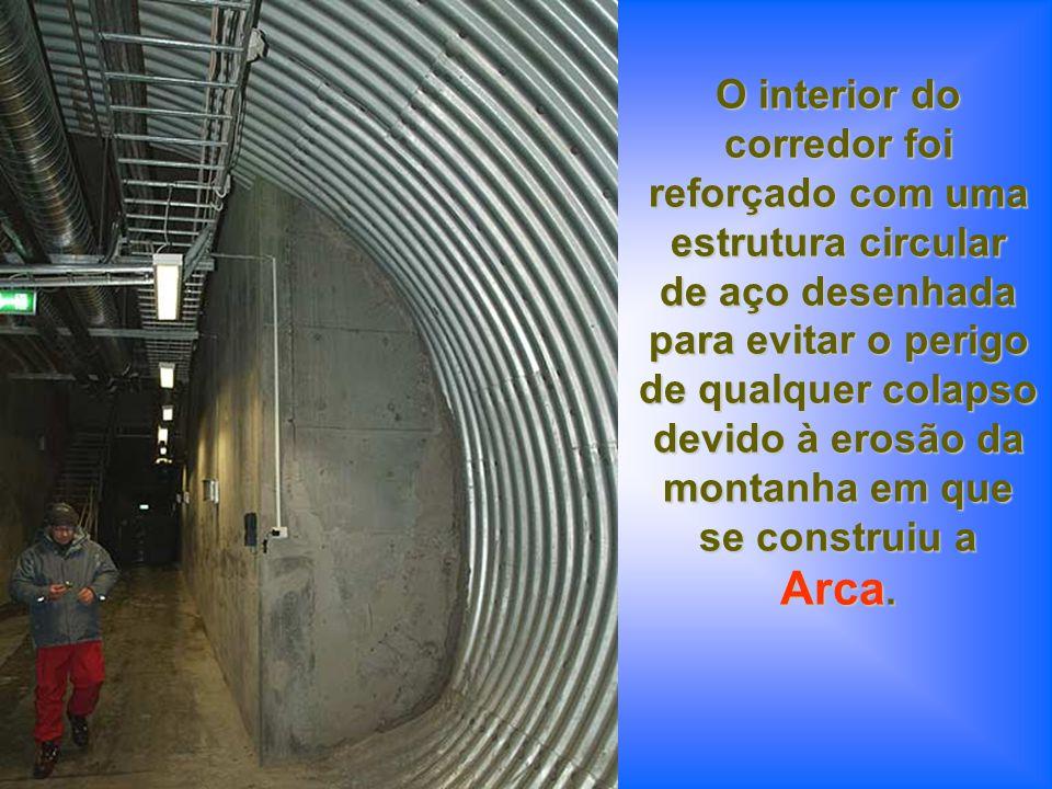 Arca. O interior do corredor foi reforçado com uma estrutura circular