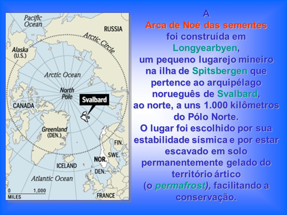Arca de Noé das sementes foi construída em Longyearbyen,