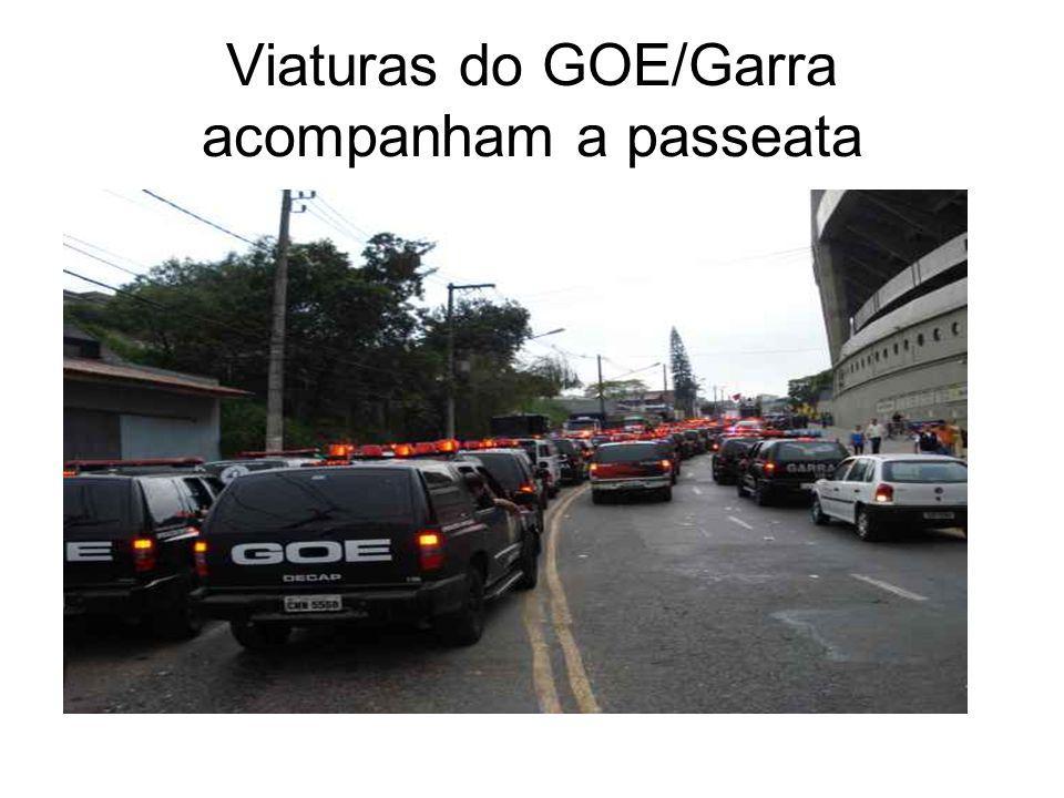 Viaturas do GOE/Garra acompanham a passeata