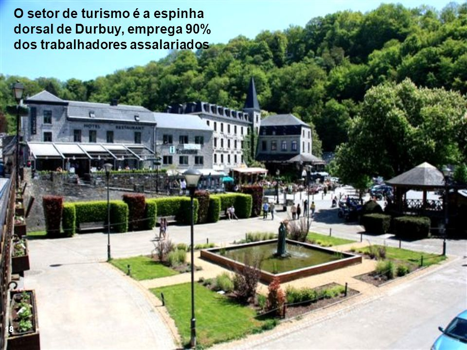 O setor de turismo é a espinha dorsal de Durbuy, emprega 90% dos trabalhadores assalariados