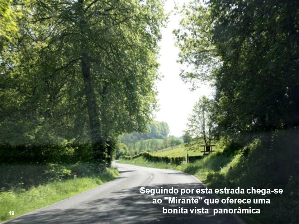 Seguindo por esta estrada chega-se ao Mirante que oferece uma bonita vista panorâmica