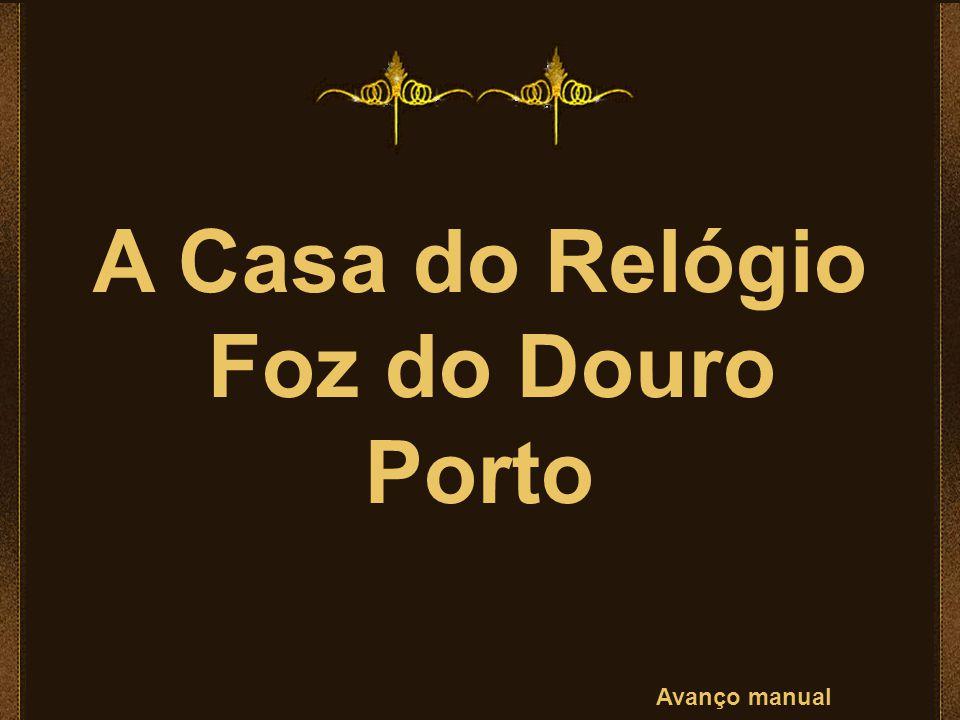 A Casa do Relógio Foz do Douro Porto