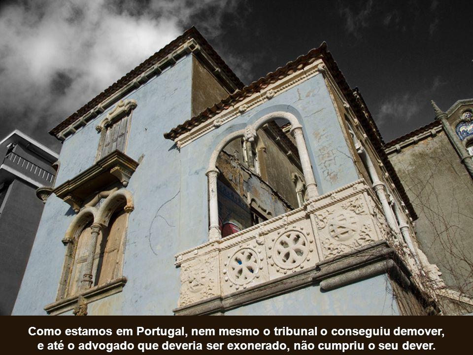 Como estamos em Portugal, nem mesmo o tribunal o conseguiu demover, e até o advogado que deveria ser exonerado, não cumpriu o seu dever.