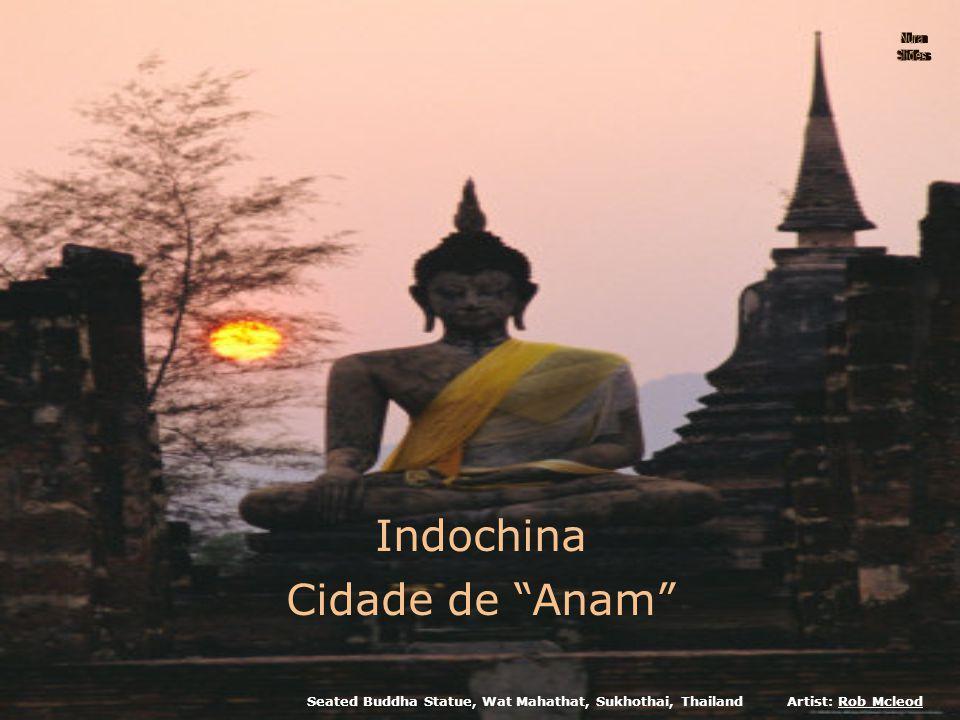 Indochina Cidade de Anam