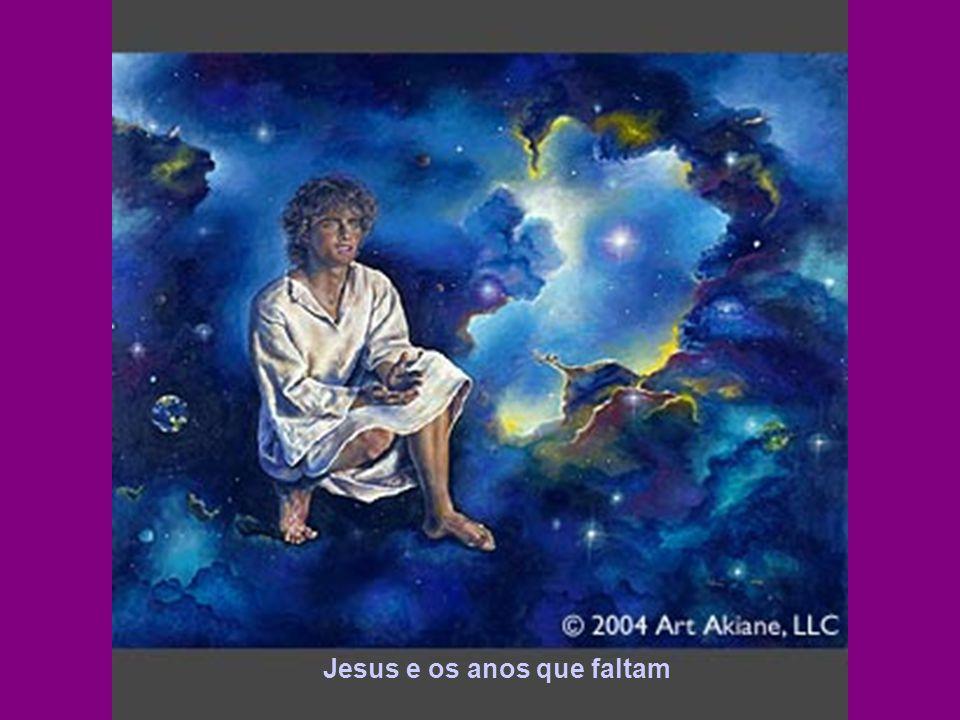 Jesus e os anos que faltam