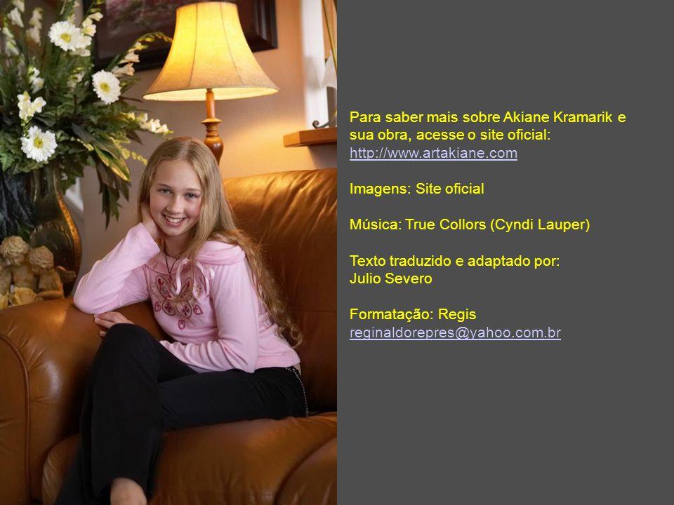 Para saber mais sobre Akiane Kramarik e