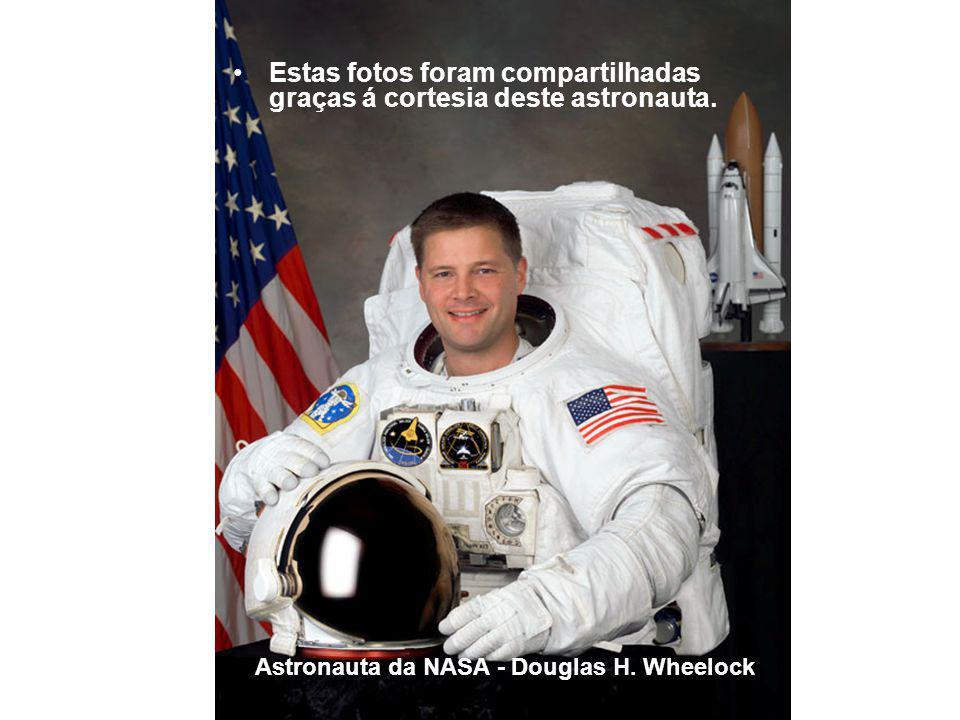 Estas fotos foram compartilhadas graças á cortesia deste astronauta.