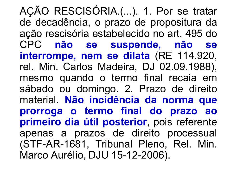 AÇÃO RESCISÓRIA.(...). 1.