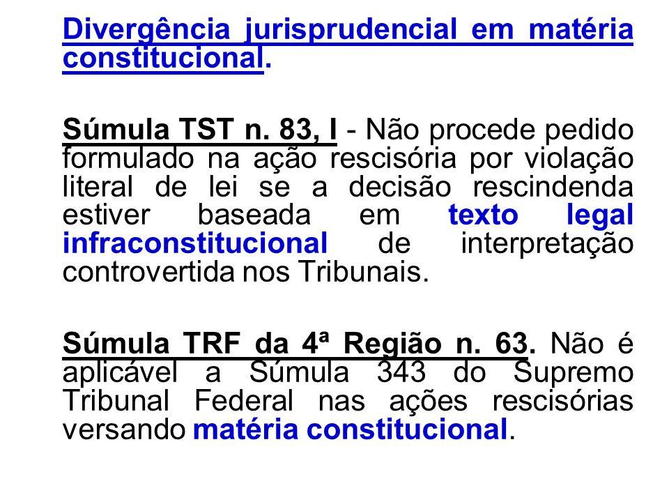 Divergência jurisprudencial em matéria constitucional.
