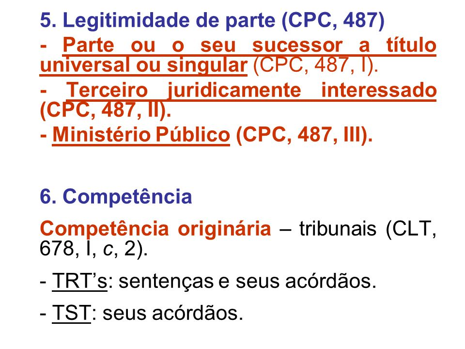 5. Legitimidade de parte (CPC, 487)