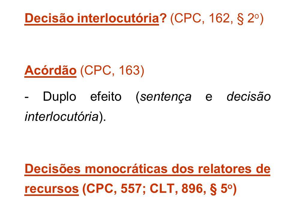 Decisão interlocutória (CPC, 162, § 2o)