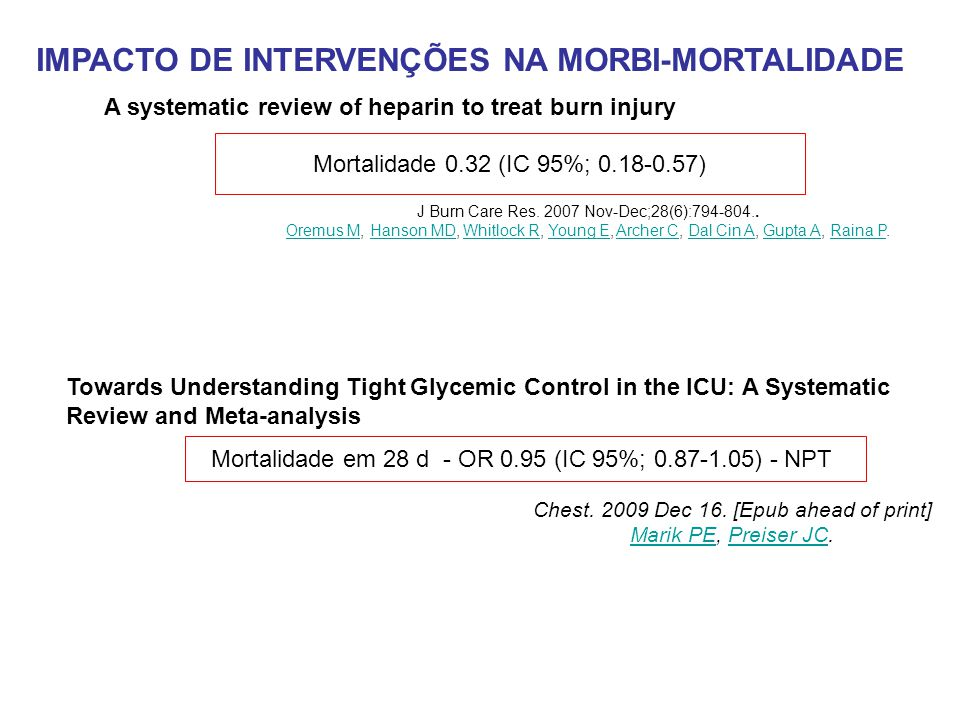 IMPACTO DE INTERVENÇÕES NA MORBI-MORTALIDADE