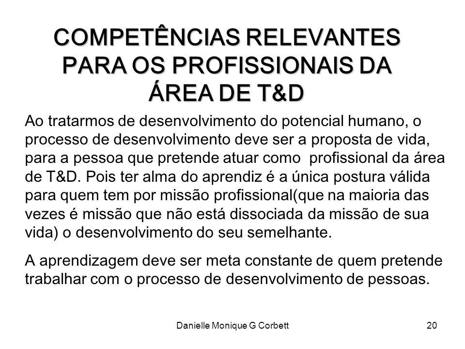 COMPETÊNCIAS RELEVANTES PARA OS PROFISSIONAIS DA ÁREA DE T&D