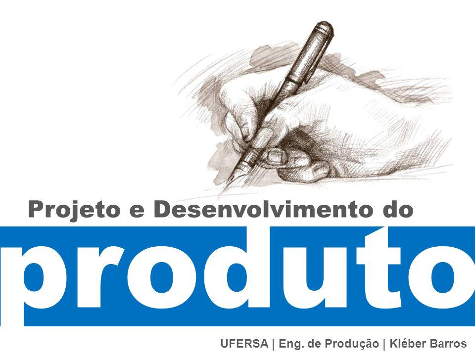 produto Projeto e Desenvolvimento do