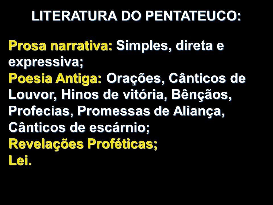 LITERATURA DO PENTATEUCO: