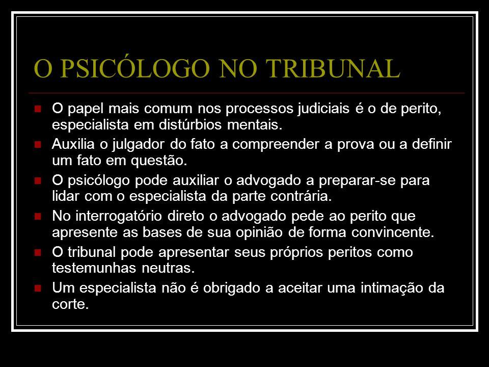 O PSICÓLOGO NO TRIBUNAL