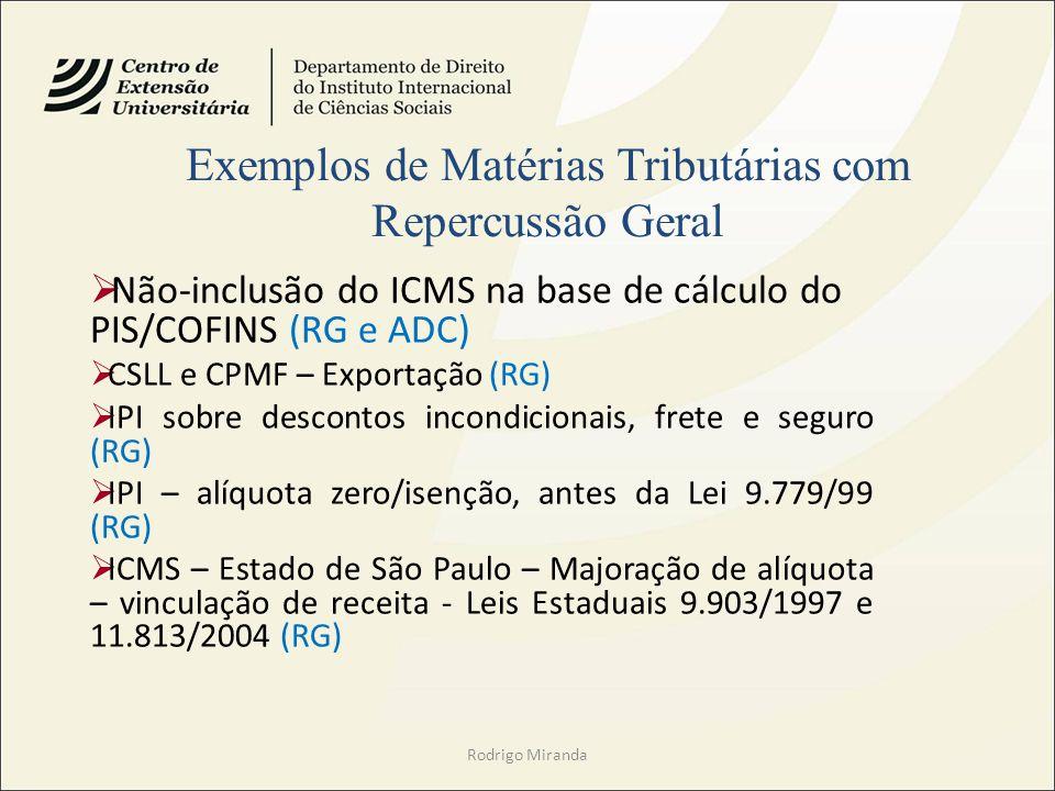 Exemplos de Matérias Tributárias com Repercussão Geral