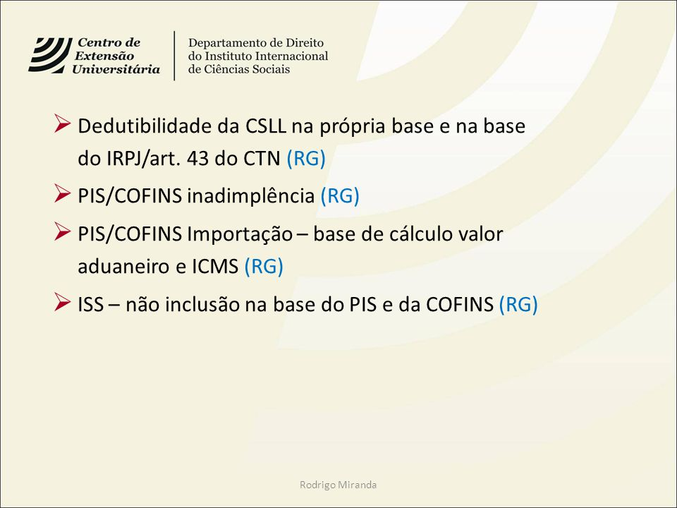 PIS/COFINS inadimplência (RG)