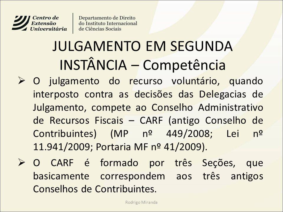 JULGAMENTO EM SEGUNDA INSTÂNCIA – Competência