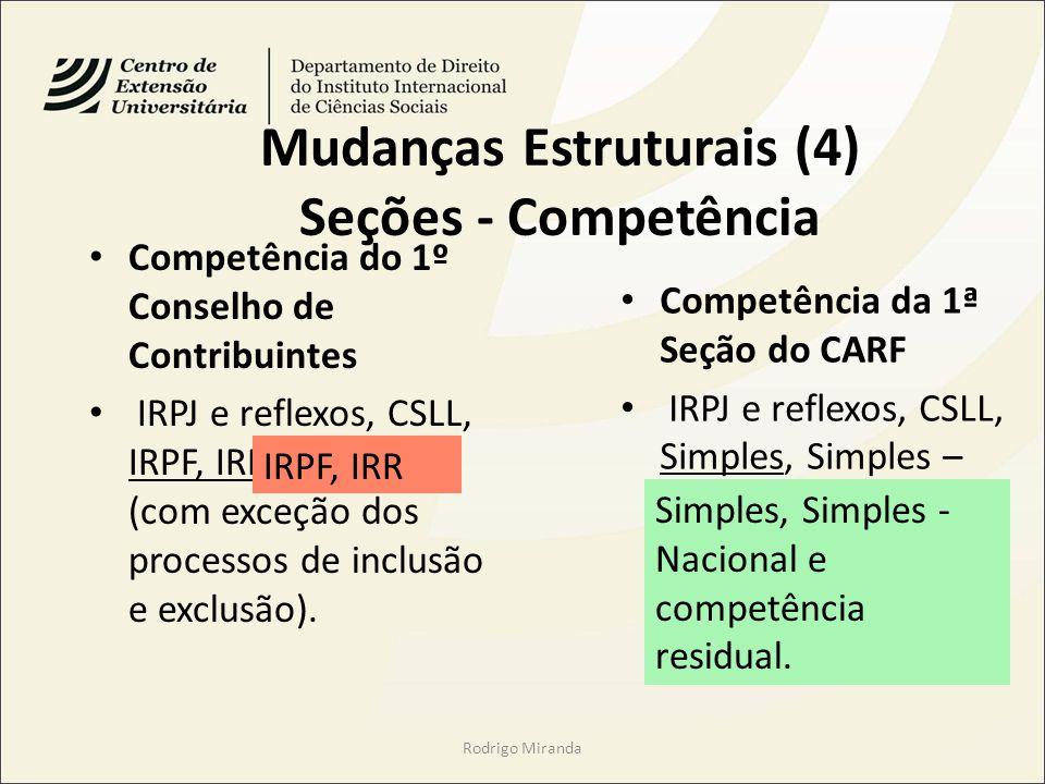 Mudanças Estruturais (4) Seções - Competência