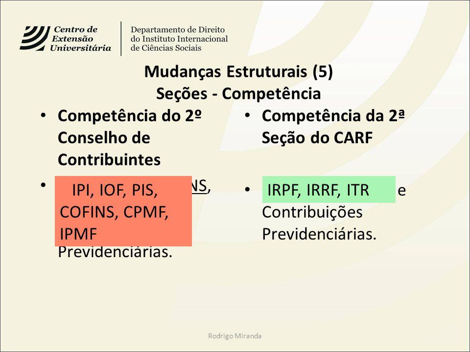 Mudanças Estruturais (5) Seções - Competência