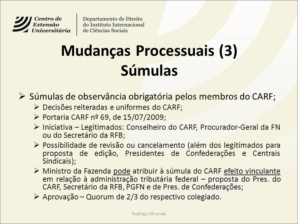 Mudanças Processuais (3) Súmulas