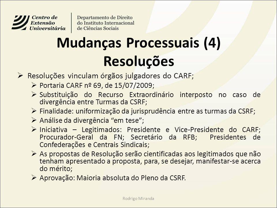 Mudanças Processuais (4) Resoluções