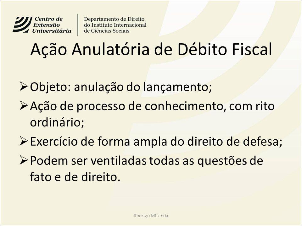 Ação Anulatória de Débito Fiscal