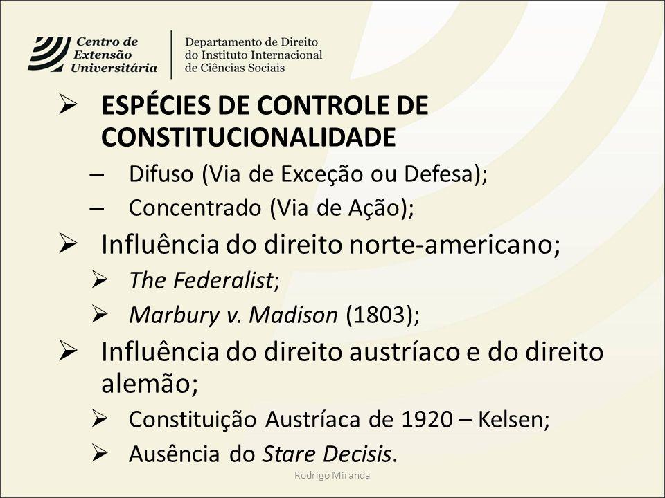 ESPÉCIES DE CONTROLE DE CONSTITUCIONALIDADE