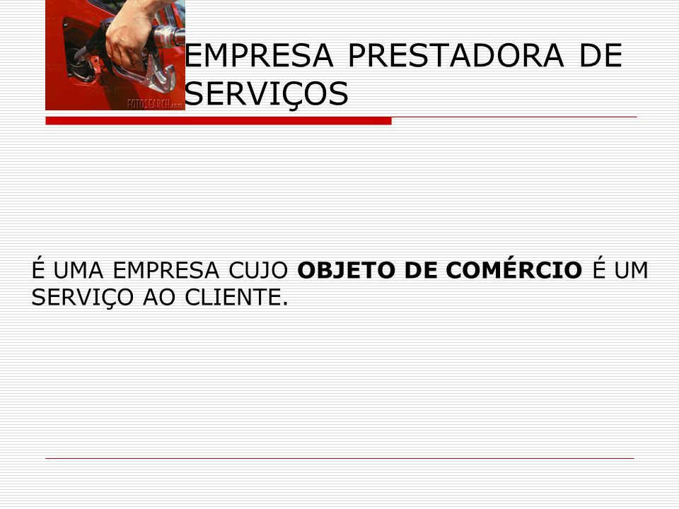 EMPRESA PRESTADORA DE SERVIÇOS