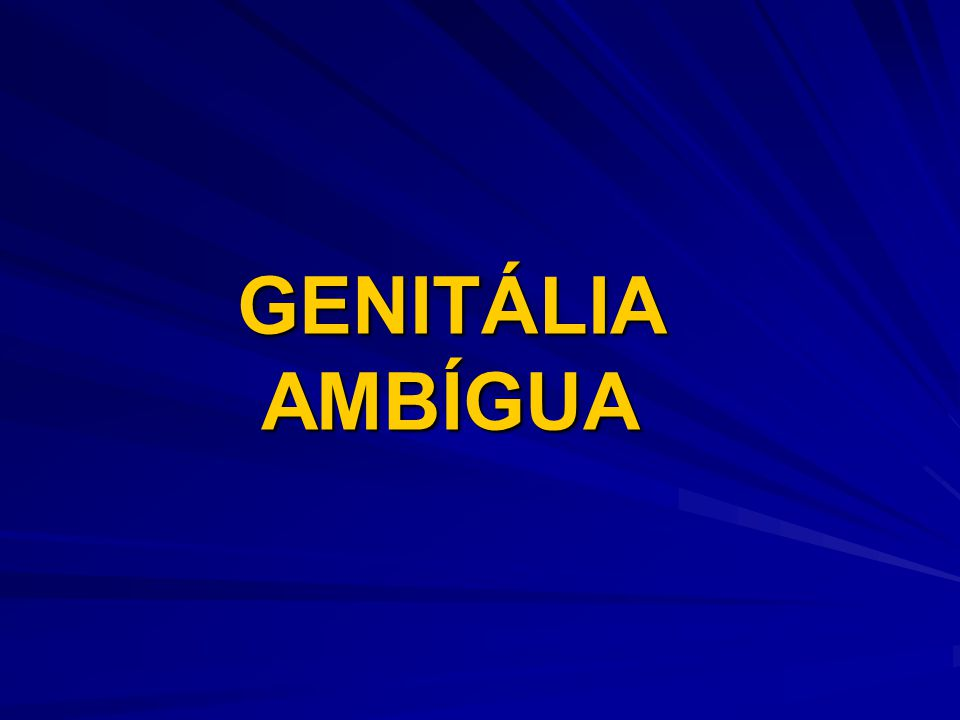 GENITÁLIA AMBÍGUA