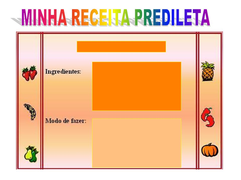 MINHA RECEITA PREDILETA