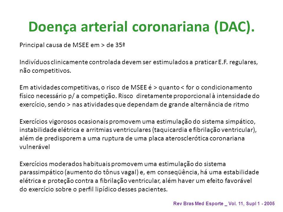 Doença arterial coronariana (DAC).