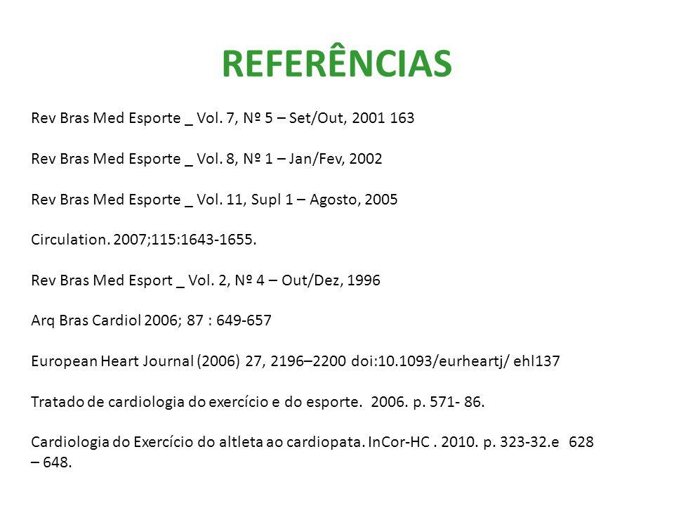 REFERÊNCIAS Rev Bras Med Esporte _ Vol. 7, Nº 5 – Set/Out, 2001 163