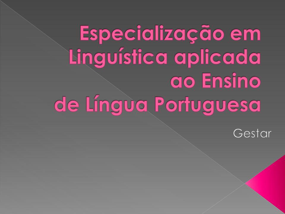 Especialização em Linguística aplicada ao Ensino de Língua Portuguesa