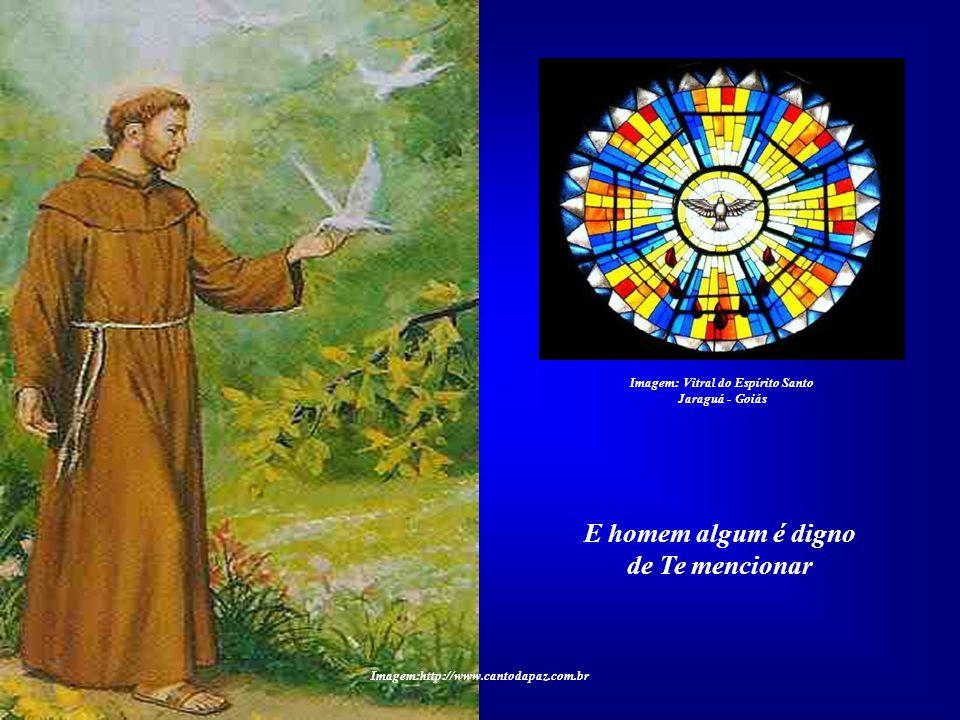 Imagem: Vitral do Espírito Santo E homem algum é digno de Te mencionar