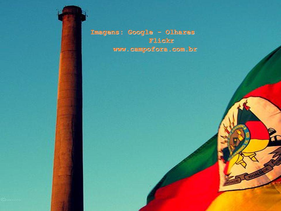 Imagens: Google - Olhares Flickr www.campofora.com.br