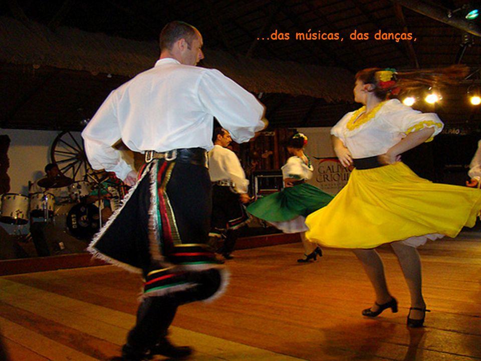 ...das músicas, das danças,