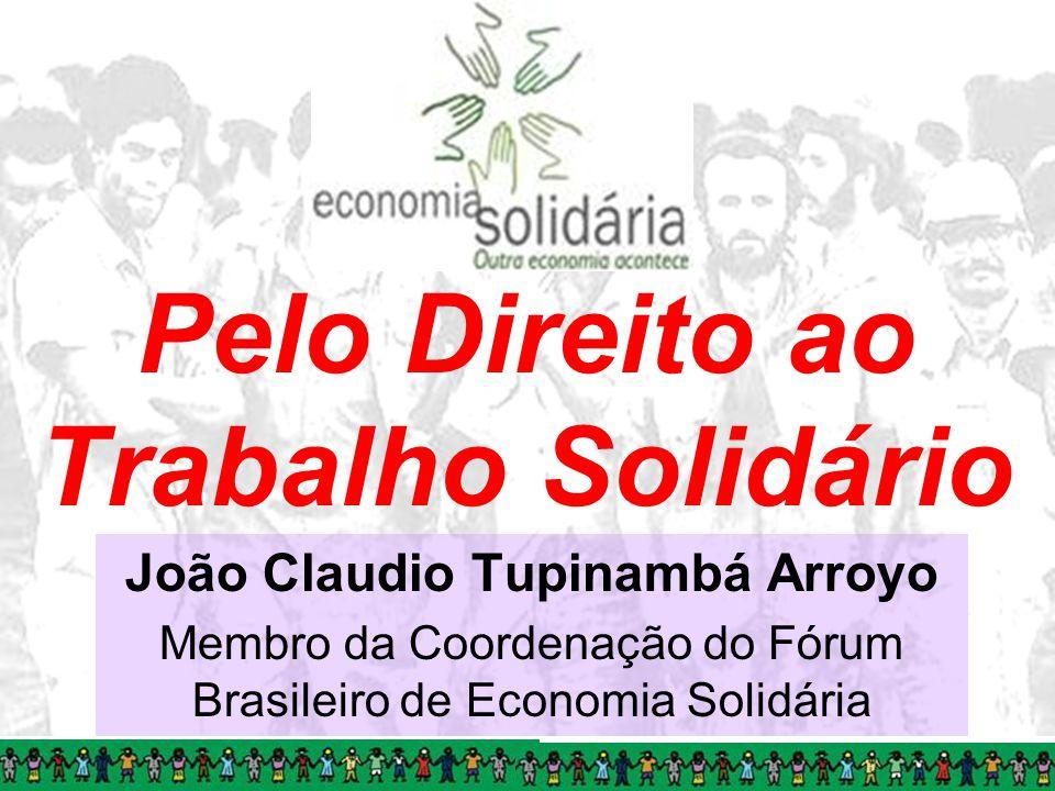 Pelo Direito ao Trabalho Solidário