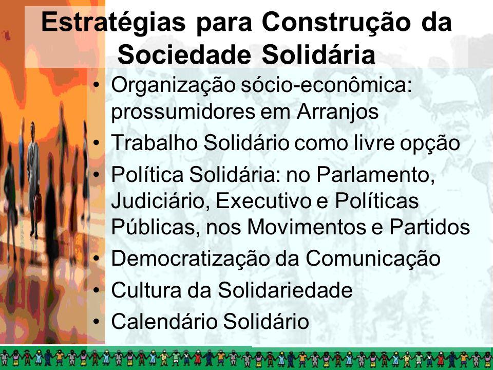 Estratégias para Construção da Sociedade Solidária