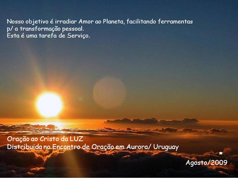 Distribuida no Encontro de Oração em Aurora/ Uruguay * Agosto/2009