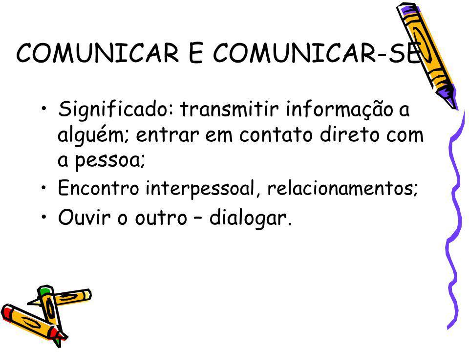 COMUNICAR E COMUNICAR-SE