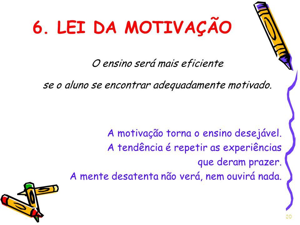 6. LEI DA MOTIVAÇÃO