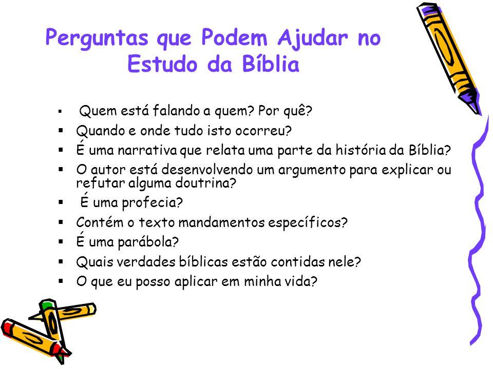 Perguntas que Podem Ajudar no Estudo da Bíblia