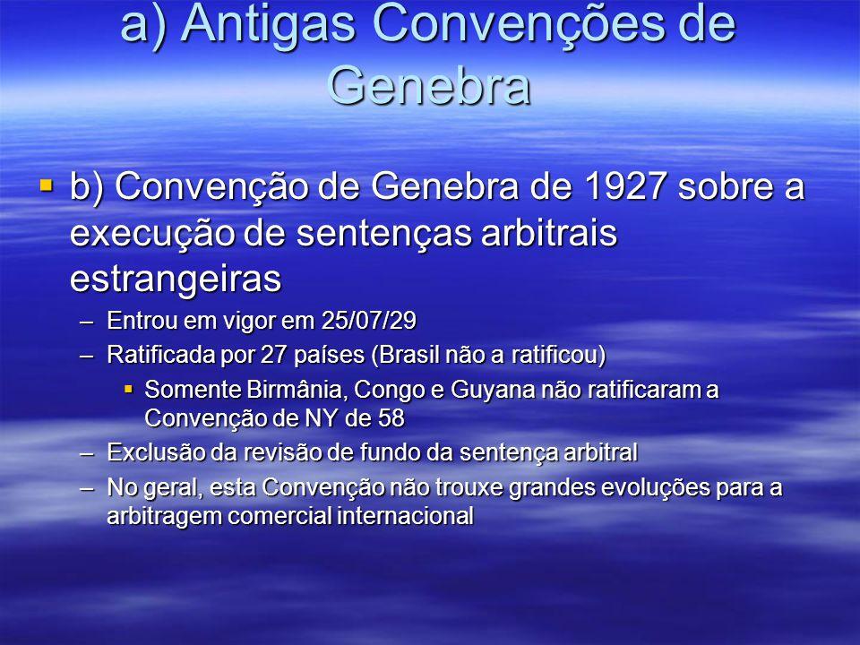 a) Antigas Convenções de Genebra