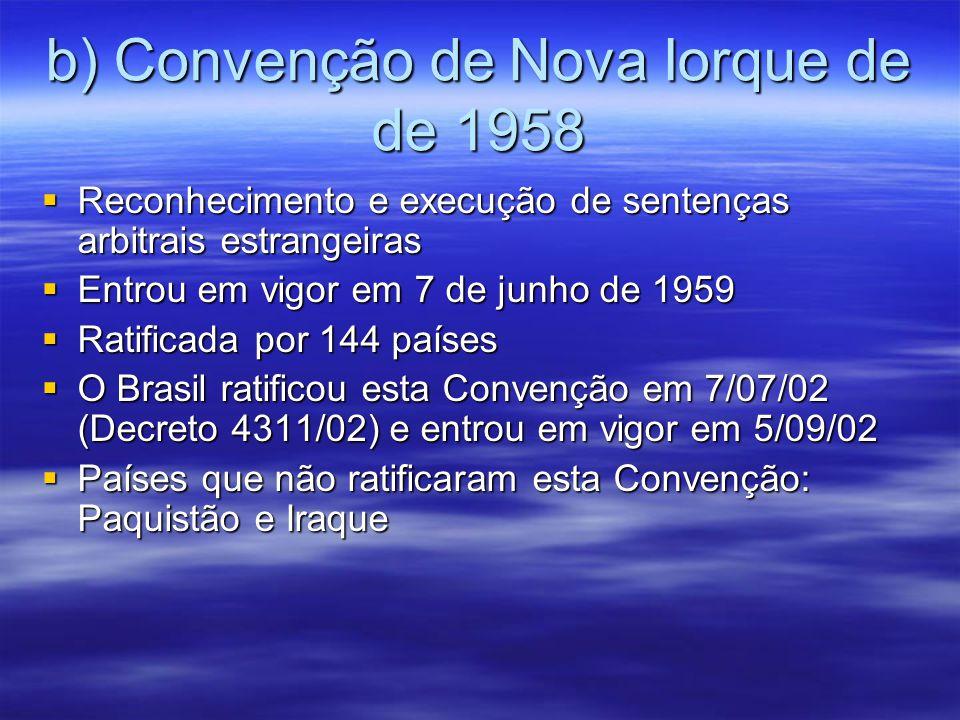 b) Convenção de Nova Iorque de de 1958
