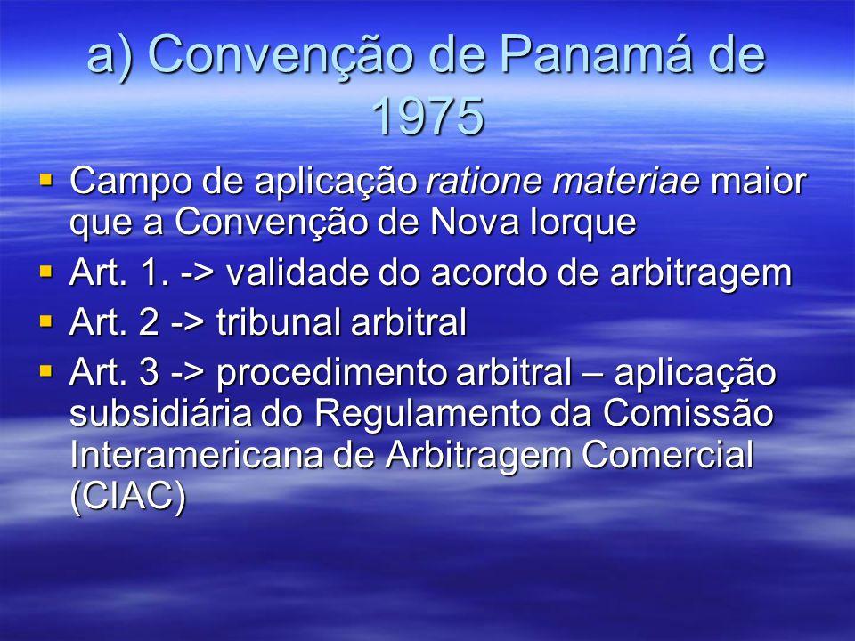 a) Convenção de Panamá de 1975